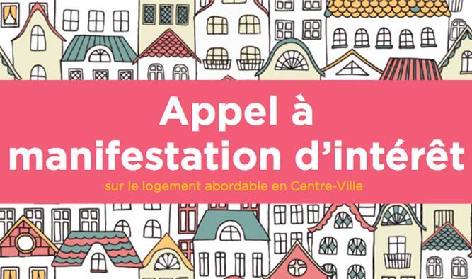 Appel à manifestations d'intérêt et idées sur le logement abordable en centre-ville appel clôturé