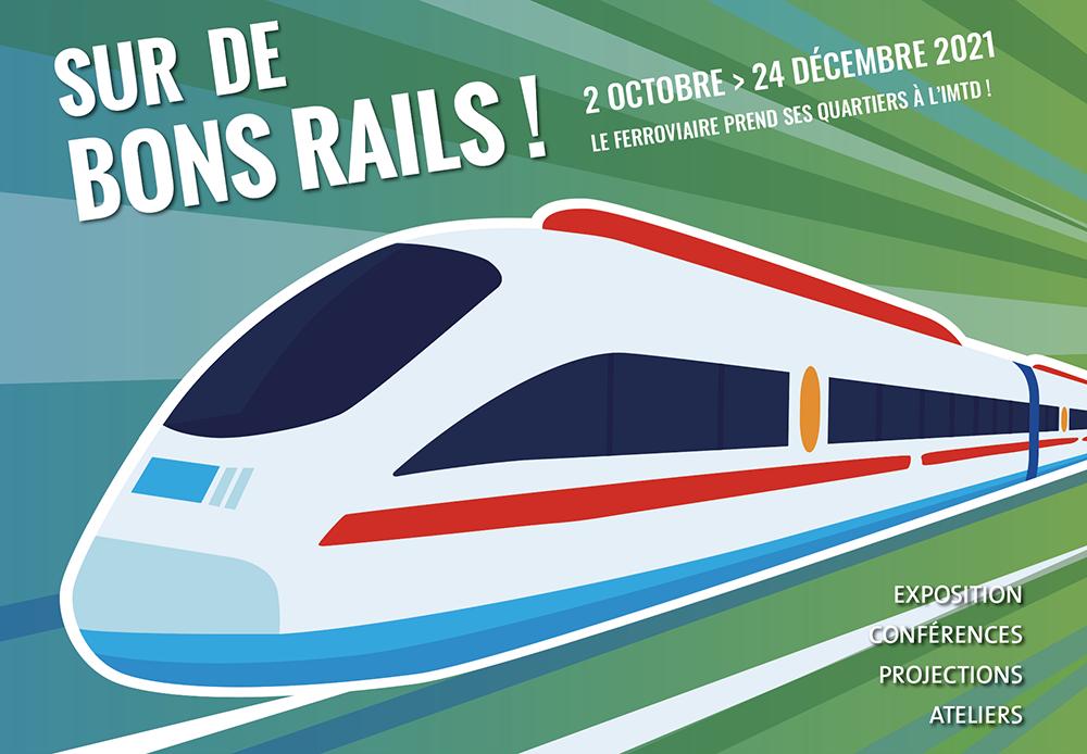 L'IMTD ACCUEILLE L'EXPOSITION SUR DE BONS RAILS !